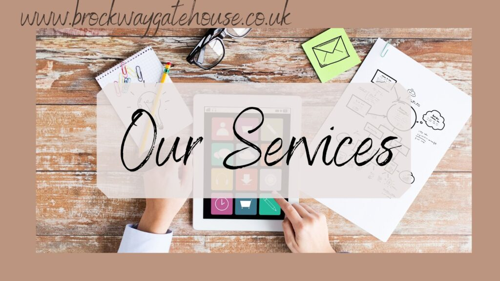 Brockway Gatehouse - Our Services