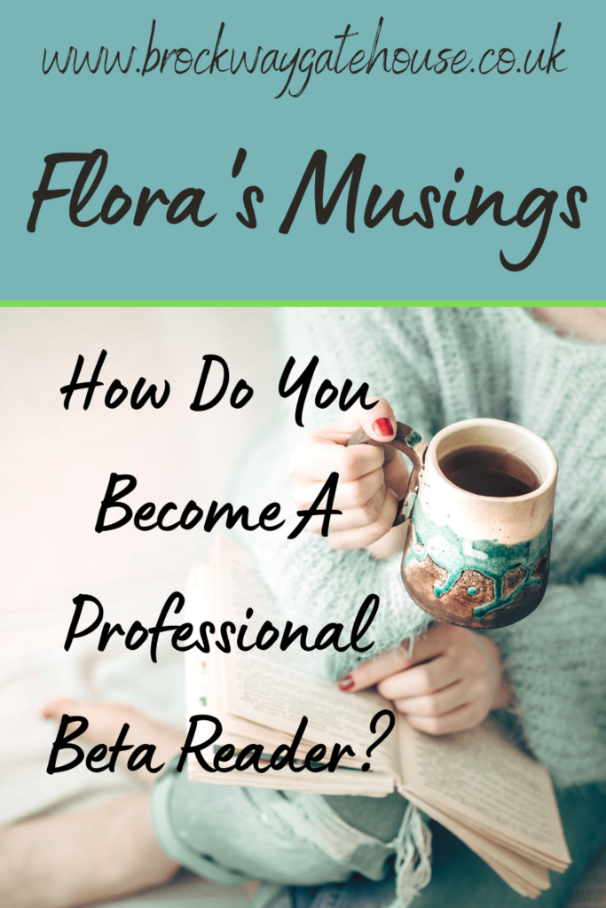 Pinterest Pin - Flora's Musings - How do you become a professional beta reader