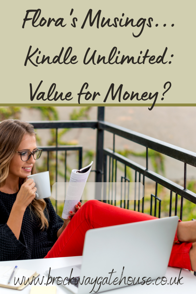 Pinterest Pin - Flora's Musings - Kindle Unlimited - Value for money